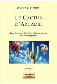 Le Cactus d'Arcadie