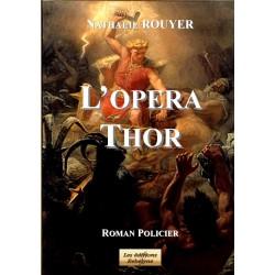 L'Opéra Thor